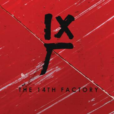 The 14th Factory - May 28th-img