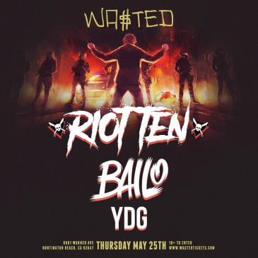 Riot Ten, Bailo & YDG-img