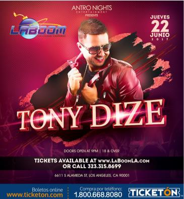 TONY DIZE en LA BOOM de LOS ANGELES: Main Image