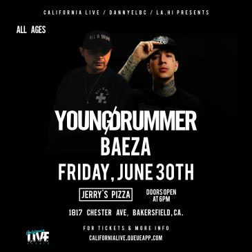 California Live Presents Drummer Boy & Baeza LIVE in Bakers-img