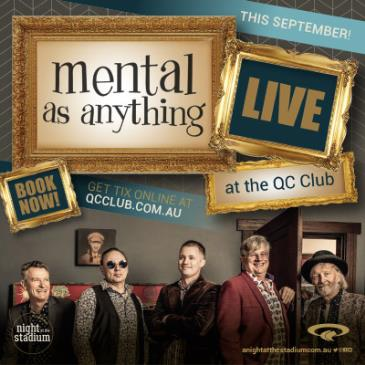 Mental As Anything – Live at the QC Club: Main Image