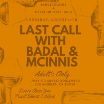 Last Call with Badal & McInnis: Main Image