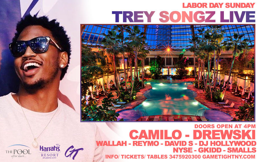 Trey Songz & Dj Camilo LDW Harrahs Pool Party Tickets | GametightNY.com