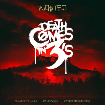 Wasted Presents: Death Comes in 3's: Main Image