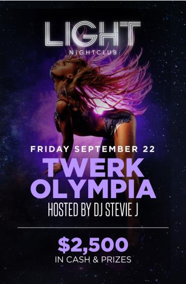 Twerk Olympia hosted by DJ Stevie J: Main Image