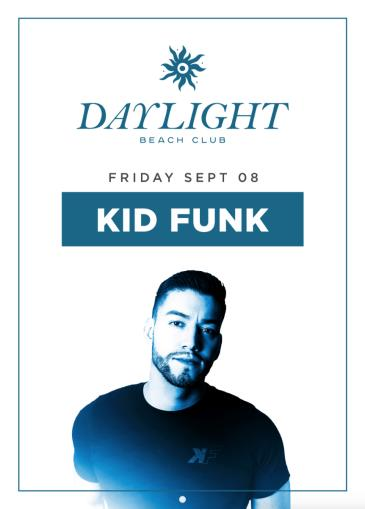 Kid Funk at DAYLIGHT Beach Club: Main Image
