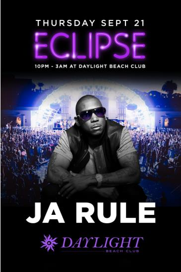 ECLIPSE - Ja Rule at DAYLIGHT Beach Club: Main Image