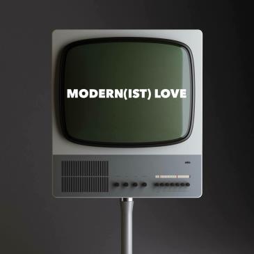Modern(ist) Love: Main Image
