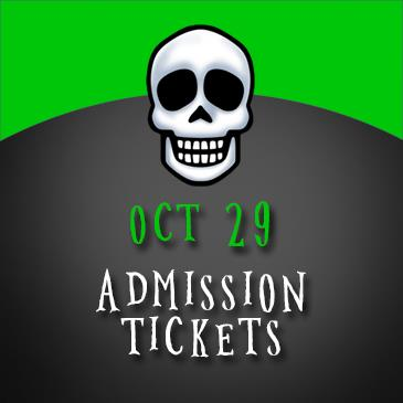October 29 Admission: Main Image