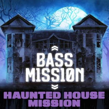 HAUNTED HOUSE MISSION (FREE W/ RSVP BEFORE 11PM): Main Image