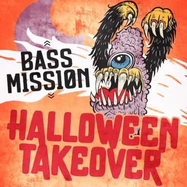 BASS MISSION | HALLOWEEN TAKEOVER (FREE W/ RSVP BEFORE 11PM): Main Image