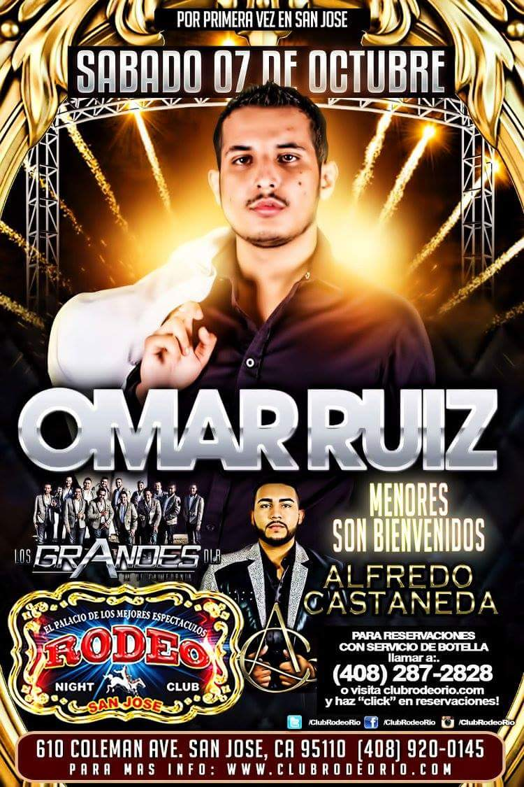 Omar Ruiz San Jose Tickets Boletos Rodeo Nightclub