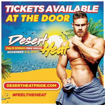 DESERT HEAT - Palm Springs Pride Weekend: Main Image