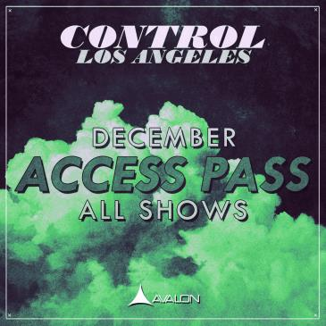 CONTROL FRIDAYS DECEMBER ALL-SHOWS ACCESS PASS W/ MERCH PACK: Main Image