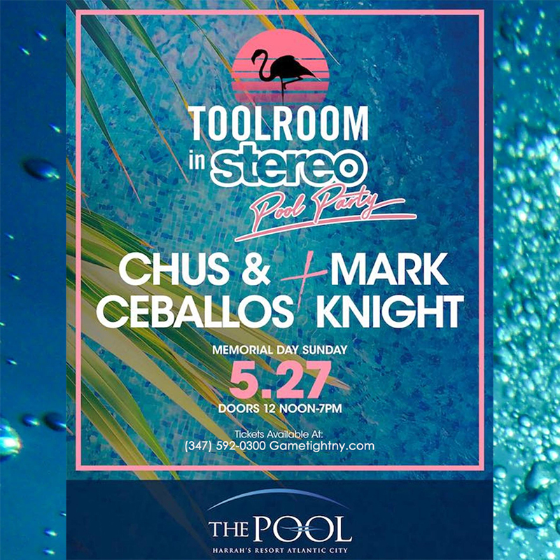 MDW 2018 Chus Ceballos & Mark Knight Party at Harrahs Pool in AC | GametightNY.com | GametightNY.com