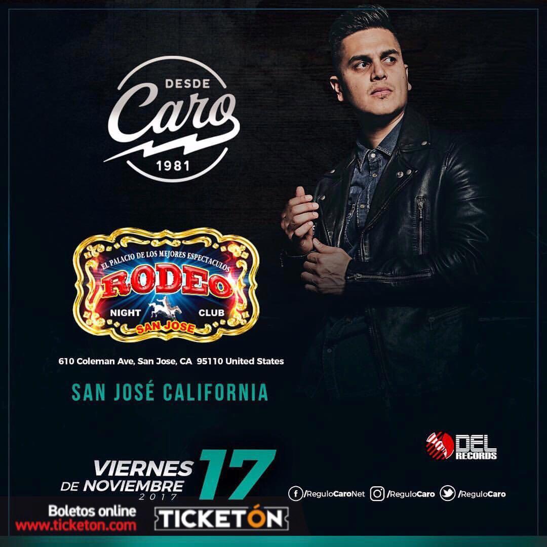 Regulo Caro San Jose Tickets Boletos Rodeo Nightclub