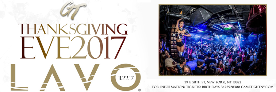 Lavo Thanksgiving Eve party 2017 Tickets Party   GametightNY.com