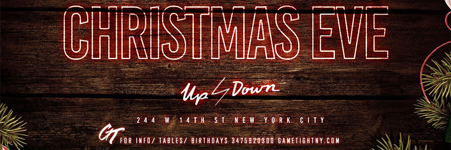 Up & Down Christmas Eve party 2017 Tickets Party   GametightNY.com