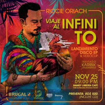 Riccie Oriach   Viaje al Infinito   Lanzamiento EP & Video: Main Image