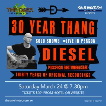 Diesel 30 Year Thang plus special guest Imogen Clark: Main Image