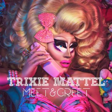 Meet & Greet: with Trixie Mattel: Main Image