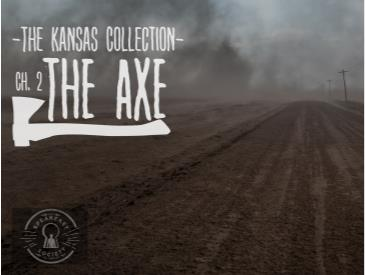 The Kansas Collection: Chapter Two - The Axe: Main Image