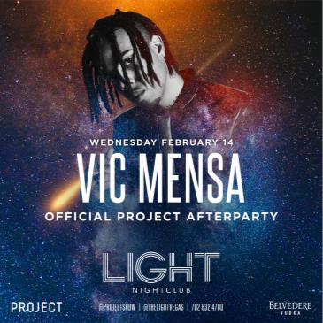 VIC MENSA | OFFICIAL PROJECT AFTERPARTY: Main Image