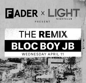 FADER x LIGHT PRESENT THE REMIX W/ BLOCBOY JB: Main Image