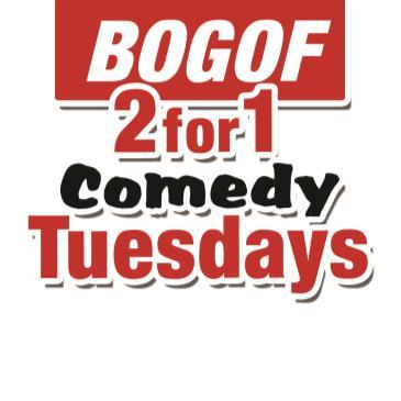 BonkerZ BOGOF (Buy One Get One Free) Comedy Tuesdays-img