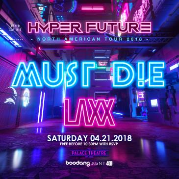 Must Die & Laxx- YYC-img