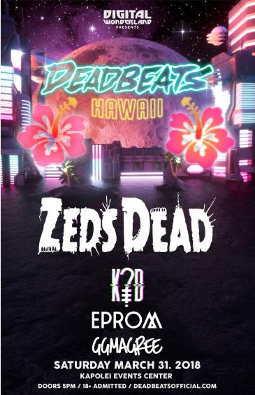 Digital Wonderland presents DEADBEATS Hawaii: Main Image