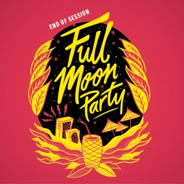 End of Session | Full Moon Party 18+