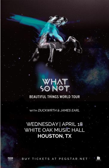 What So Not - Beautiful Things Tour, DUCKWRTH: Main Image