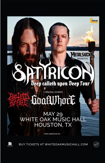 Satyricon, Goatwhore, Baptized by Fire: Main Image