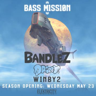 BASS MISSION W BANDLEZ (Limited Free w/ RSVP Before 10:30PM): Main Image