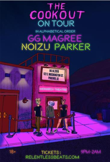 The Cookout On Tour ft. GG Magree, Noizu, Parker: Main Image