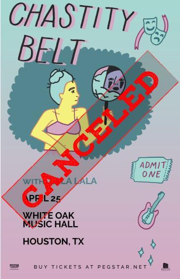 Chastity Belt, Lala Lala, Astragal CANCELED: Main Image