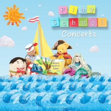 Play School Live in Concert: Main Image