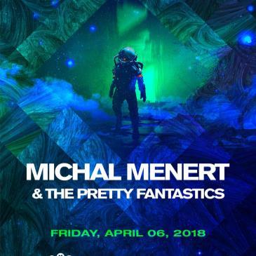 Michal Menert & the Pretty Fantastics-img