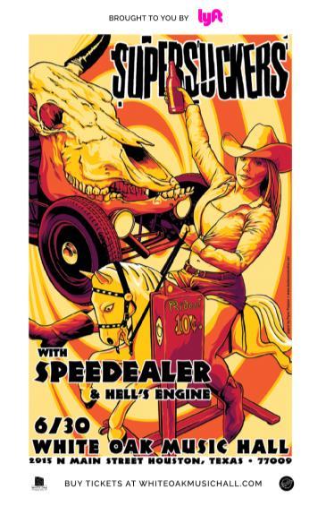 Supersuckers, Speedealer, Hell's Engine: Main Image