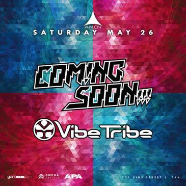 Coming Soon!!!, Vibe Tribe: Main Image