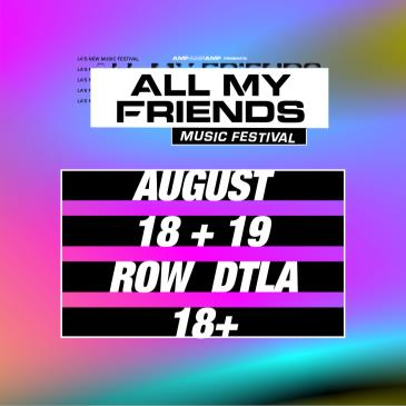 All My Friends Music Festival 2018: Main Image