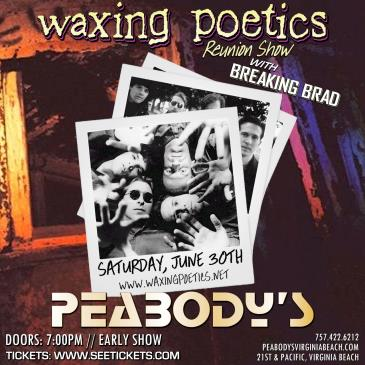 Waxing Poetics Reunion Show w/ Breaking Brad: Main Image