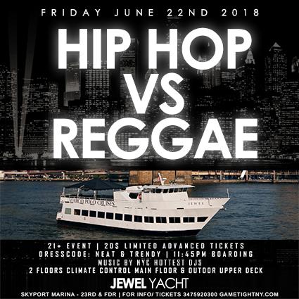 NYC MDW Hip Hop vs. Reggae Yacht Party | GametightNY.com
