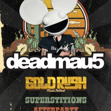 Deadmau5 - Goldrush Superstitions Afterparty (Day 1)-img