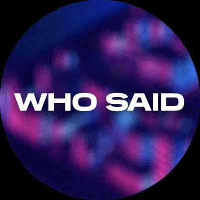 Who Said - Cairns Tickets - The Fred Moule Pavillion on June 30 2018