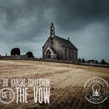 The Kansas Collection- Chapter 5:  The Vow-img