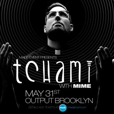 Tchami at Output: Main Image
