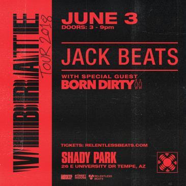 Jack Beats + Born Dirty: Main Image