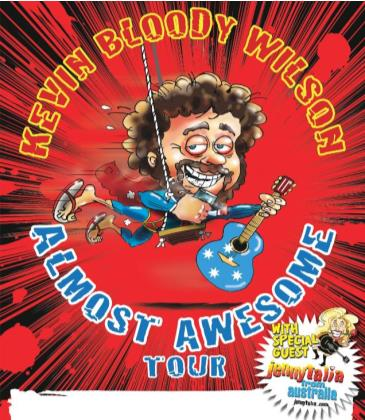 Kevin Bloody Wilson - Almost Awesome Tour: Main Image